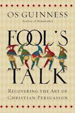 Fool's Talk af Os Guinness