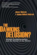 The Dawkins Delusion? (Veritas Books)