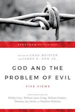 God and the Problem of Evil (Spectrum Multiview Book)