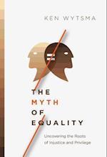 The Myth of Equality