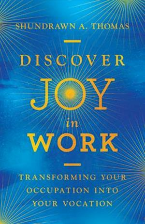 Discover Joy in Work