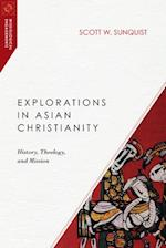 Explorations in Asian Christianity (Missiological Engagements)