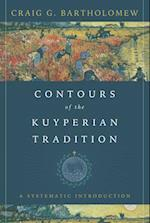 Contours of the Kuyperian Tradition