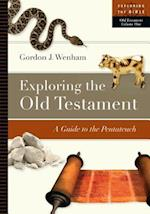 Exploring the Old Testament (Exploring the Bible, nr. 1)