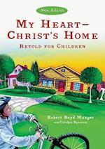 My Heart--Christ's Home Retold for Children 5pk