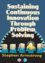 Sustaining Continuous Innovations Through Problem Solving