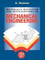 Materials Selection and Applications in Mechanical Engineering