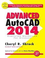 Advanced AutoCAD 2014 Exercise Workbook
