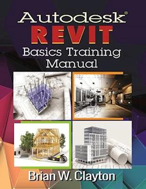 Autodesk Revit Basics Training Manual