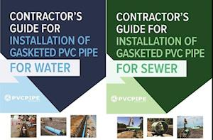 Contractor's Guide for Installation of Gasketed PVC Pipe for Water / For Sewer
