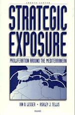 Strategic Exposure af Ashley J Tellis, Ian O Lesser