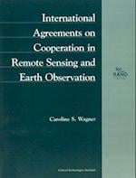 International Agreements on Cooperation in Remote Sensing and Earth Observation