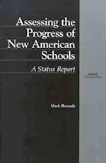 Assessing the Progress of New American Schools