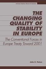 The Changing Quality of Stability in Europe