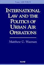 International Law and the Politics of Urban Air Operations