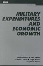 Military Expenditures and Economic Growth af Ashley J Tellis, Benjamin Zycher