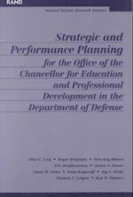 Strategic and Performance Planning for the Office of the Chancellor for Educational and Professional Development af Et Al, James A Dewar, Roger Benjamin