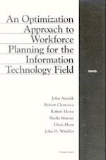 An Optimization Approach to Workforce Planning for the Information Technology Field af Robert Howe, Chris Horn