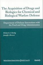 The Acquistion of Drugs and Biologics for Chemical and Biological Warfare Defense