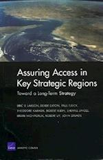 Toward a Long-term Strategy for Assuring Access in Key Strategic Regions af Robert Klein