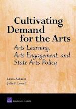 Cultivating Demand for the Arts