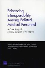 Enhancing Interoperability Among Enlisted Medical Personnel