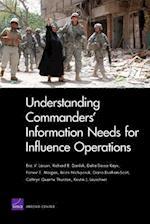 Understanding Commanders' Information Needs for Influence Operations af Eric V. Larson