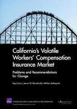 California's Volatile Workers' Compensation Insurance Market
