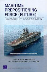 Maritime Prepositioning Force (Future) Capability Assessment (Rand Corporation Monograph)