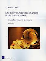 Alternative Litigation Financing in the United States (Occasional papers)
