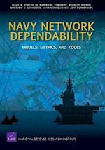 Navy Network Dependability (Rand Corporation Monograph)