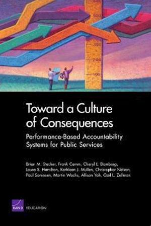 Bog, paperback Toward a Culture of Consequences af Brian M. Stecher