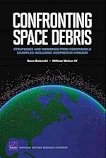 Confronting Space Debris