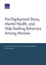 Pre-Deployment Stress, Mental Health, and Help-Seeking Behaviors Among Marines