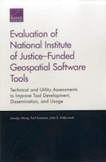 Evaluation of National Institute of Justice–Funded Geospatial Software Tools af Carolyn Wong