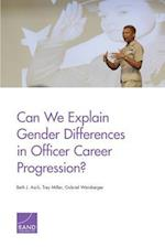 Can We Explain Gender Differences in Officer Career Progression?
