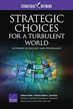 Strategic Choices for a Turbulent World (Strategic Rethink)