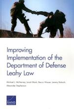 Improving Implementation of the Department of Defense Leahy Law