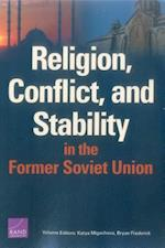 Religion, Conflict, and Stability in the Former Soviet Union