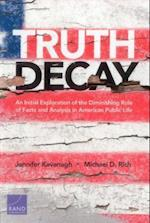 Truth Decay