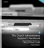 The Church Administrative Assistant's Handbook af Rose Graham