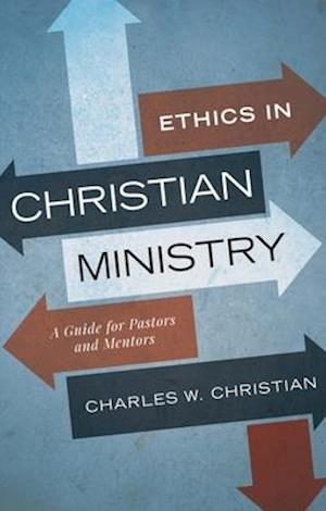 Ethics in Christian Ministry