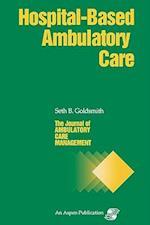 Journal of Ambulatory Care Management