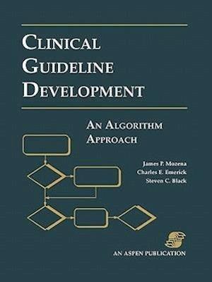Clinical Guideline Development: An Algorithm Approach