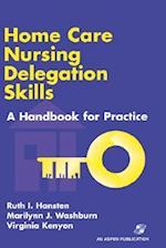 Home Care Nursing Delegation Skills