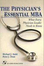 The Physician's Essential MBA