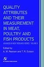 Quality Attributes and Their Measurement in Meat, Poultry and Fish Products (Advances in Meat Research, nr. 9)