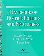 Handbook of Hospice Policies and Procedures