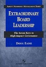 Extraordinary Board Leadership