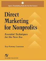 Direct Marketing for Nonprofits (Aspen's Fund Raising Series for the 21st Century)